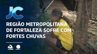 Região metropolitana de Fortaleza sofre com fortes chuvas