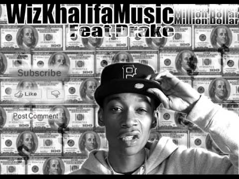 Wiz Khalifa Feat Drake, Real Estate/Million Dollar