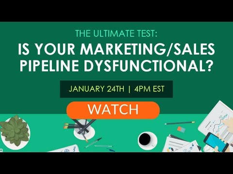 The Ultimate Test: Is Your Marketing and Sales Pipeline Dysfunctional?