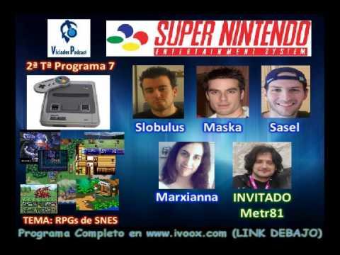 2ª Temporada RESUMEN Programa 7 || TEMA: RPGs de Super Nintendo (SNES)