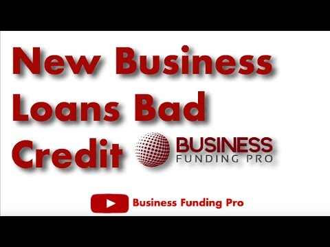 Business Funding Pro New Business Loans Bad Credit