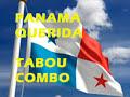 PANAMA QUERIDA - TABOU COMBO