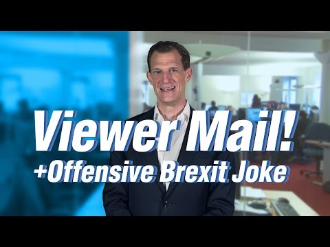 Offensive Brexit Jokes + Viewer Mail | 'United States of Europe'