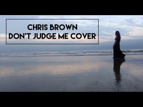 Baixar Chris Brown - Don't Judge Me (Cover) Girl Version vChenay