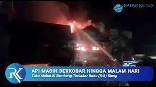 Ledakan Elpiji Picu Kobaran Api Kedua | Kebakaran Toko Mebel di Rembang Sempat Padam