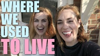 REVEALING WHERE WE USED TO LIVE!