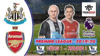 Newcastle United vs Arsenal | Ngoại Hạng Anh 2019/20 | Vòng 1 | Premier League | Gameplay | PES 2019