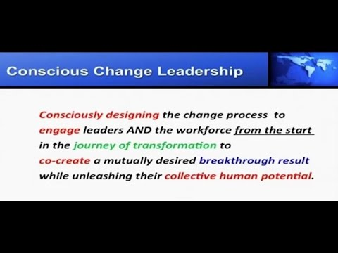 What IS Conscious Change Leadership?