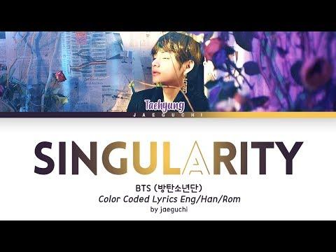 BTS V - 'Intro: Singularity' [Han|Rom|Eng lyrics]