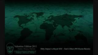 Dirty Impact vs Royal XTC - Tom's Diner (PH Electro Remix) [TWC]