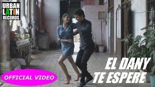 EL DANY - TE ESPERE (OFFICIAL VIDEO) (SALSA CUBANA 2018)