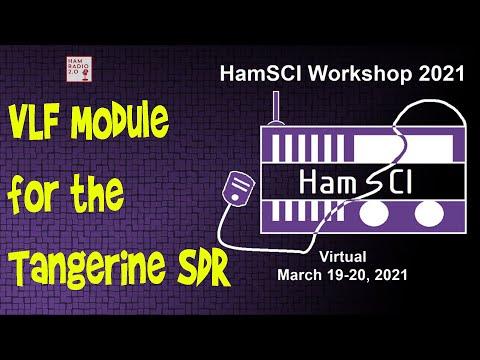 HamSci 2021: VLF Module for the Tangerine SDR Progress Update