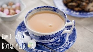 How to Make Royal Milk Tea