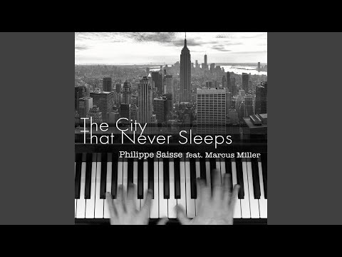 Philippe Saisse | The City That Never Sleeps