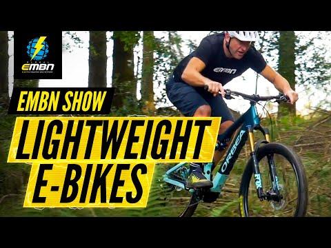 Lightweight EMTBs - The Future? | EMBN Show Ep. 171