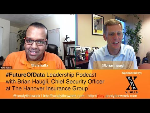 @BrianHaugli @The_Hanover ?on Building a #Leadership #Security #Mindset #FutureOfData #Podcast