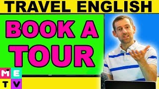 Travel English | Booking a Tour