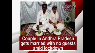 Couple in Andhra Pradesh gets married with no guests amid ..