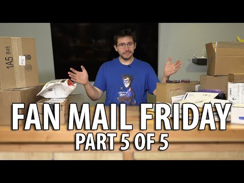 Fan Mail Friday - Part 5 of 5 - First Episode of 2018! (Watch to the End!)