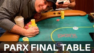 PUMPED AT THE PARX 2.5K FINAL TABLE (yes, from March) - Poker Vlog #103