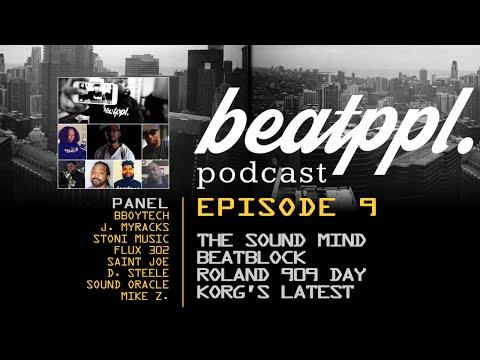 BeatPPL Podcast Episode 9 - Justin Myracks, The Sound Mind, Beatblock, Microkorg S