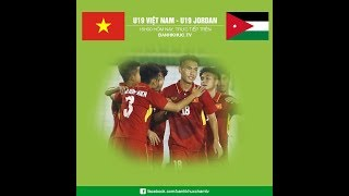 Trực tiếp U19 Việt Nam - U19 Jordan- Asiad 2018