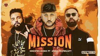 Mission – Minister Music Ft 6irdz