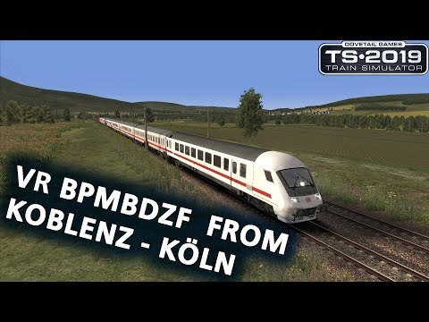 Train Simulator 2019: VR Bpmbdzf IC EL from Koblenz to Köln