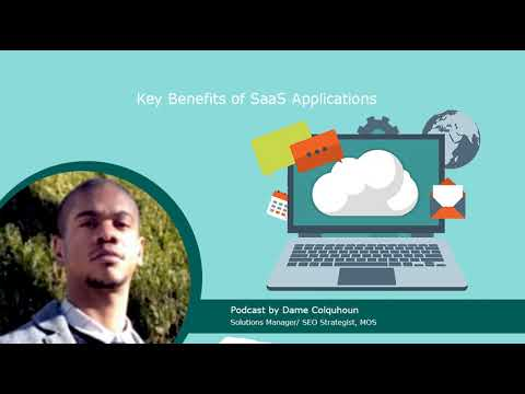 Podcast | Key Benefits of SaaS Applications