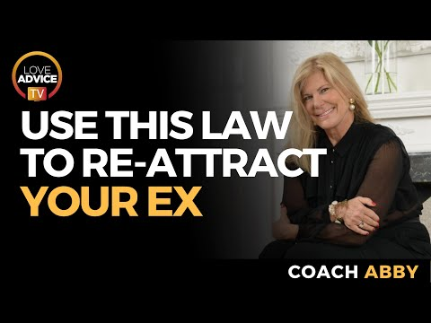 How Do I Use the Law Of Attraction to Get My Ex Back
