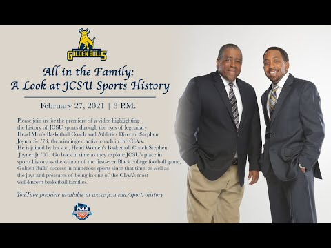 All in the Family: A Look at JCSU Sports History