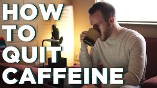 How to Quit Caffeine (And Why You Might Want To)