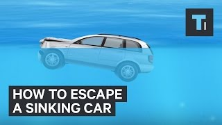 Here's how to escape a flooding vehicle