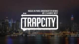 Niggas in Paris Onderkoffer remix