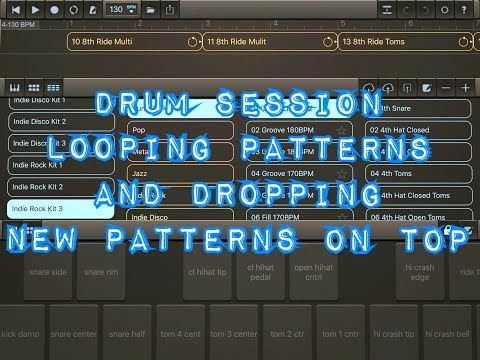 DRUM SESSION - Looping Patterns & Dropping New Patterns On Top - iPad Tutorial