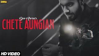 Chete Aungian – Dev Arora Video HD