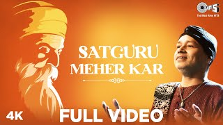 Satguru Meher Kar – Kailash Kher