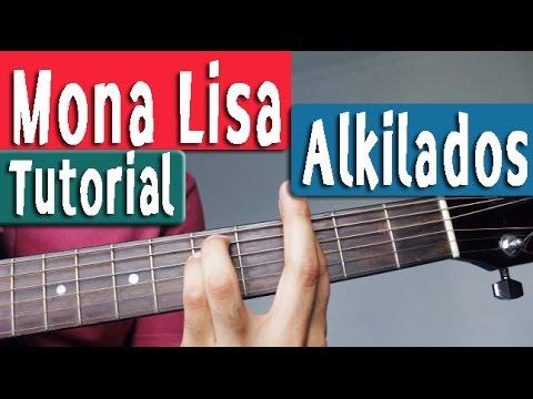 Como Tocar En Guitarra - Mona Lisa - Alkilados - Acordes Tutorial By Juan Diego Arenas