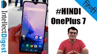 OnePlus 7 Hands On Review In Hindi | हिन्दी (NOT OnePlus 7 Pro)