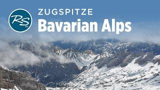 Bavarian Alps, Germany: The Zugspitze - Rick Steves' Europe Travel Guide - Travel Bite