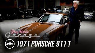 1971 Porsche 911 T - Jay Leno's Garage