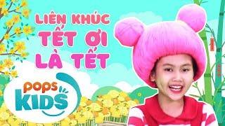 Liên Khúc Tết Ơi Là Tết - Nhạc Thiếu Nhi Sôi Động | Vietnamese Kids Song