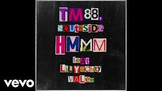 TM88, Southside - Hmmm (Audio) ft. Lil Yachty, Valee