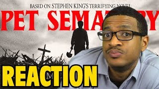 Pet Sematary 2019   Official Trailer REACTION & REVIEW