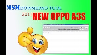 Oppo A3s Flashing Tool free 100% tested - SM Solution