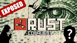 Rust Conquest EXPOSED : We Were Robbed!!!......Maybe
