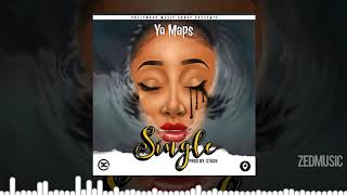 Yo Maps - Single [Audio] || #ZedMusic
