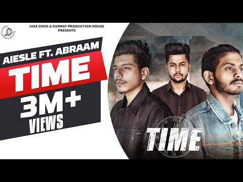 Time - Aiesle Ft. Abraam (Official Song) Akash Deep
