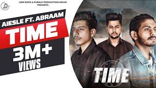 Time - Aiesle Ft. Abraam (Official Song) Akash Deep | Latest Punjabi Songs 2018 | Juke Dock