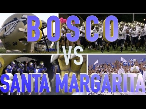 St. John Bosco vs Santa Margarita: HSFB California  - UTR Highlight Mix 2015